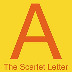 amazoncom the scarlet letter audible audio edition nathaniel hawthorne curtis sisco trout lake media books