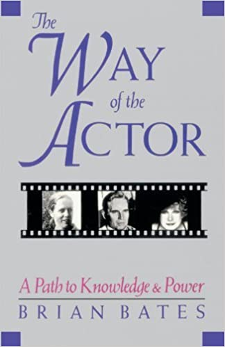 Way of the Actor: A Path to Knowledge and Power May 1, 2001
