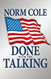 Done with the Talking, Norm Cole, 1477115684