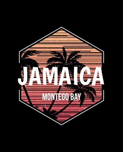 Montego Bay Jamaica: Notebook With Lined College Ruled Paper For Work, Home Or School. Stylish Retro Palm Tree Travel Journal Diary 7.5 x 9.25 Inch Soft Cover.