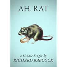 Ah, Rat (Kindle Single)