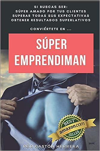 Super EmprendiMan (Spanish Edition) (Spanish)