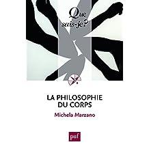 Philosophie du corps (La) [nouvelle édition]