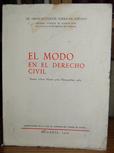 EL MODO EN EL DERECHO CIVIL: Amazon.es: Orencio-Vicente TORRALBA SORIANO: Libros