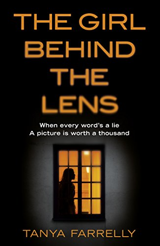Download PDF The Girl Behind the Lens - A dark psychological thriller with a brilliant twist