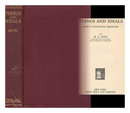 Things and ideals,: Essays in functional philosophy,