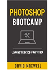 Photoshop: Bootcamp - Beginner's Guide for Photoshop - Digital Photography, Phot