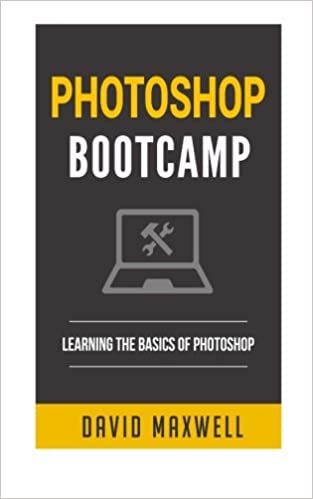 Book Photoshop: Bootcamp - Beginner's Guide for Photoshop - Digital Photography, Phot (Photoshop cc, Photoshop cs6, Photoshop Elements 14)