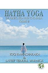 Hatha Yoga: The Purification Path to Kaivalya (Translated)
