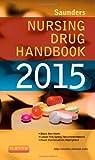 img - for Saunders Nursing Drug Handbook 2015 book / textbook / text book