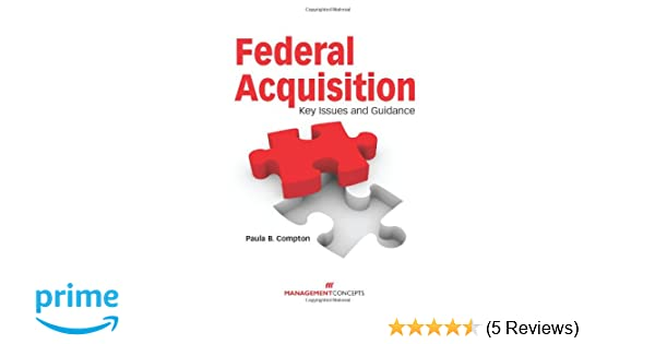 federal acquisition key issues and guidance
