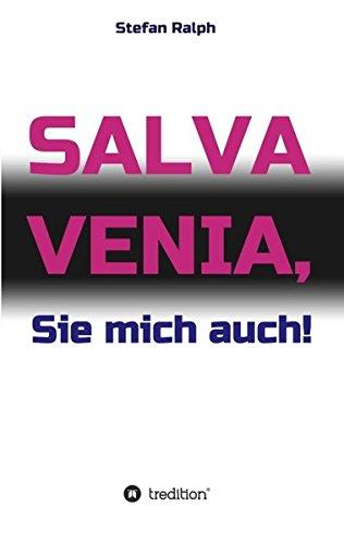 salva-venia-sie-mich-auch
