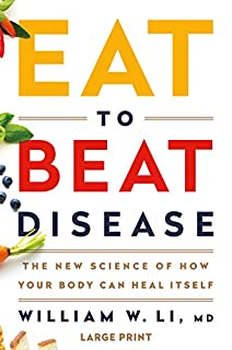 Book Cover: Eat to Beat Disease: The New Science of How Your Body Can Heal Itself