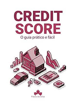 Amazon.com: Credit Score: O guia prático e fácil (Portuguese ...