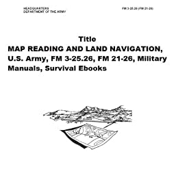 Amazoncom MAP READING AND LAND NAVIGATION US Army FM - Us army map reading