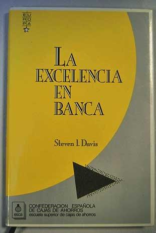 La excelencia en banca Hardcover – 1988