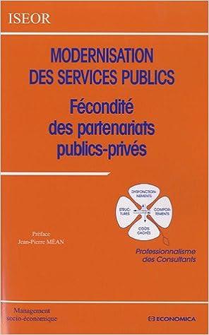 Livre gratuits en ligne Modernisation des services publics : Fécondité des partenariats publics-privés pdf