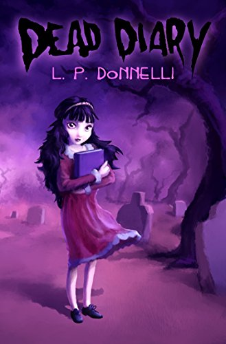 Book: Dead Diary by L. P. Donnelli