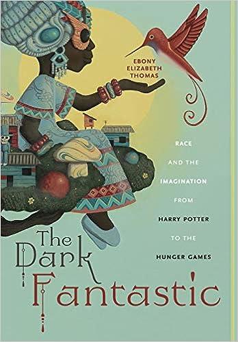 Amazon com: The Dark Fantastic: Race and the Imagination