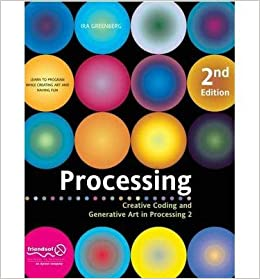 Processing: Creative Coding and Generative Art in Processing