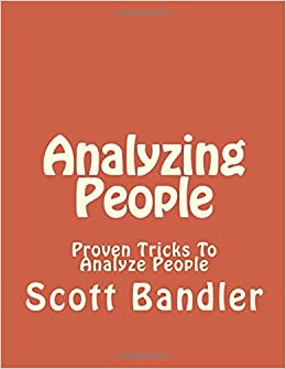 Analyzing People: Proven Tricks To Analyze People (human psychology, How to analyze people, Social skills, body language, Psychology)
