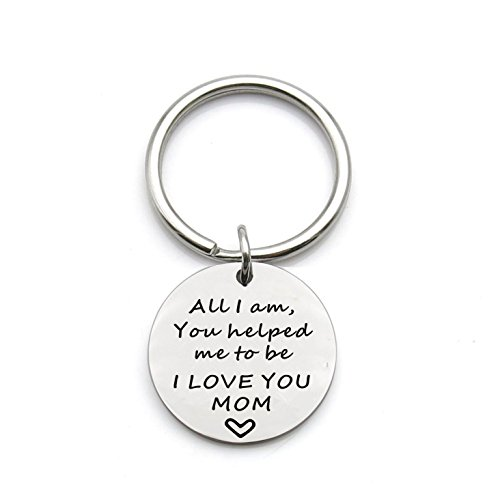 - All I Am You Helped Me To Be Keychain - Remember I Love You Mom Keychain - Gift for Mom - Mothers Day Gift