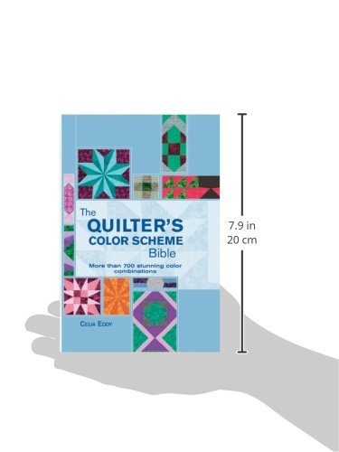 The Quilter's Color Scheme Bible: More than 700 stunning color combinations (Artist/Craft Bible Series)