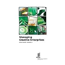 Managing Creative Enterprises - Creative industries - Booklet no. 3