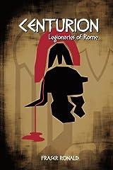Centurion: Legionaries of Rome