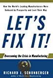 Let's Fix It!, Richard J. Schonberger, 0743215516