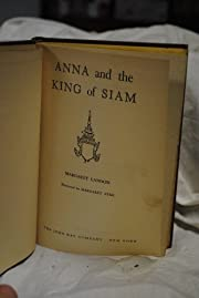 Anna and the King of Siam de Margaret Landon
