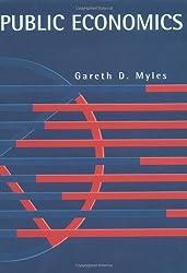 Public Economics by Gareth D. Myles (1995-11-24)