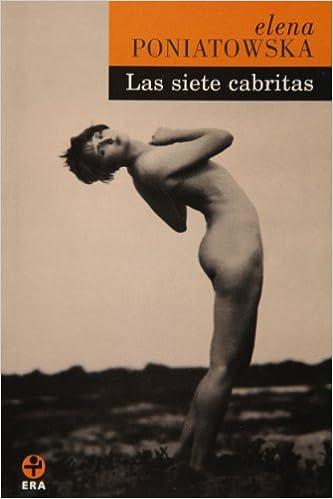 Las siete cabritas Spanish Edition Elena Poniatowska