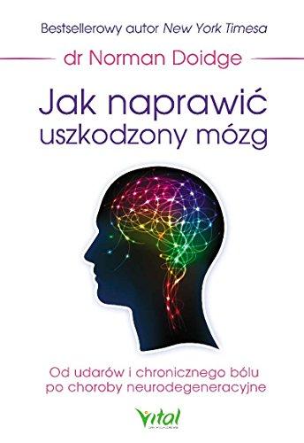 Jak naprawic uszkodzony mozg