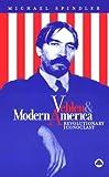 Veblen and Modern America: Revolutionary Iconoclast