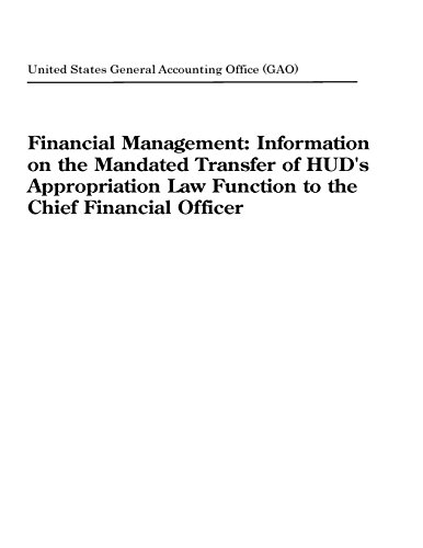 Financial Management: Information on the Mandated Transfer of HUD's Appropriation Law Function to the Chief Financial Officer