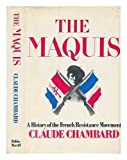 img - for The Maquis: A History of the French Resistance Movement book / textbook / text book