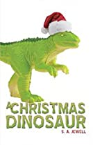 A Christmas Dinosaur: With Yellow Eyes