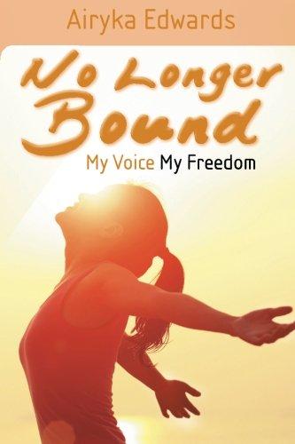 Download No Longer Bound: My Voice My Freedom PDF