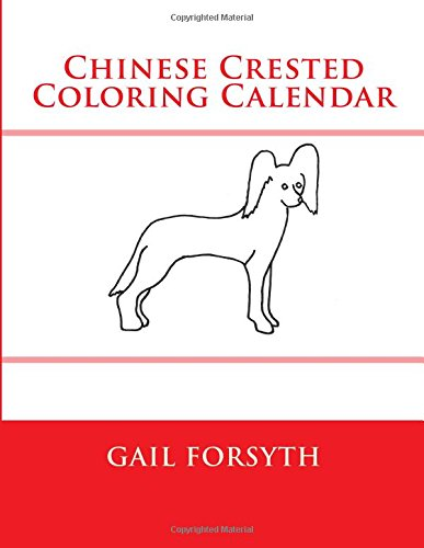 Read Online Chinese Crested Coloring Calendar pdf epub