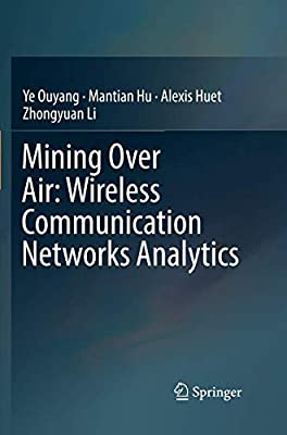 Mining Over Air: Wireless Communication Networks Analytics