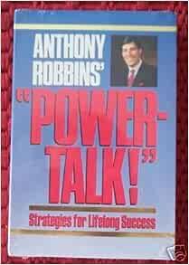 Anthony Robbins' Power-Talk: Strategies for Lifelong ...