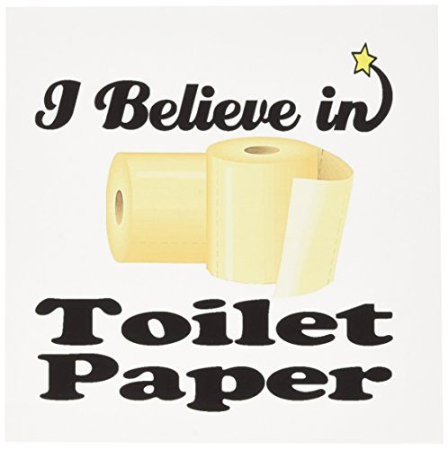 3dRose I Believe In Toilet Paper, Greeting Cards, 6 x 6 inch