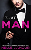 THAT MAN 1: (That Man Series)