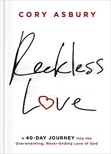 Image result for cory asbury reckless love book