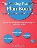 The Reading Teacher's Plan Book, Marjorie Conrad, 0557177790