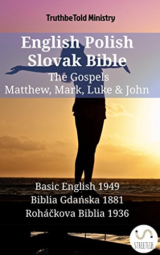 English Polish Slovak Bible - The Gospels - Matthew, Mark ...