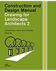 Drawing for Landscape Architects 2:: Perspective Views in History, Theory, and Practice