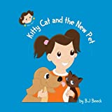 Kitty Cat and the New Pet (Millie's World) (Volume 1)
