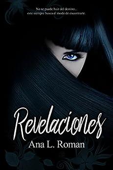 Revelaciones (La Vigilante Saga nº 2) (Spanish Edition) by [Garduño, Ana Laura Roman]